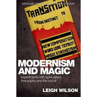Modernism and Magic (BOK)