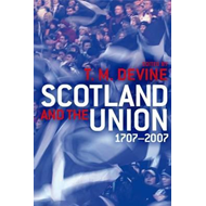 Scotland and the Union (BOK)