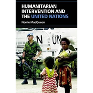 Humanitarian Intervention and the United Nations (BOK)