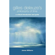 Gilles Deleuze's Philosophy of Time (BOK)