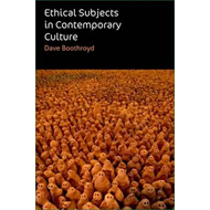 Ethical Subjects in Contemporary Culture (BOK)