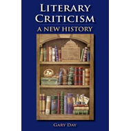 Literary Criticism: A New History (BOK)