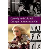Comedy and Cultural Critique in American Film (BOK)