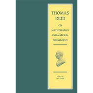 Thomas Reid on Mathematics and Natural Philosophy (BOK)
