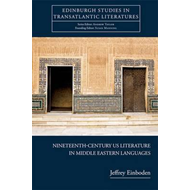 Nineteenth-century U.S. Literature in Middle Eastern Languages (BOK)