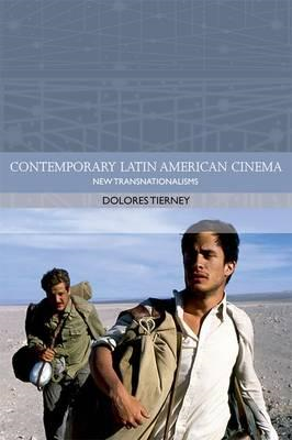 New Transnationalisms in Contemporary Latin American Cinemas (BOK)