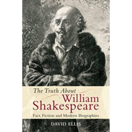 Truth About William Shakespeare (BOK)