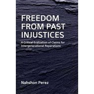 Freedom from Past Injustices (BOK)