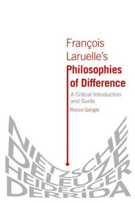 Francois Laruelle's Philosophies of Difference (BOK)
