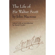 The Life of Sir Walter Scott by John Macrone (BOK)