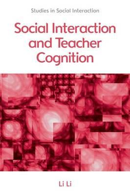 Social Interaction and Teacher Cognition (BOK)