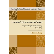 London's Underground Spaces: Representing the Victorian City, 1840-1915 (BOK)