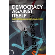 Democracy Against Itself (BOK)
