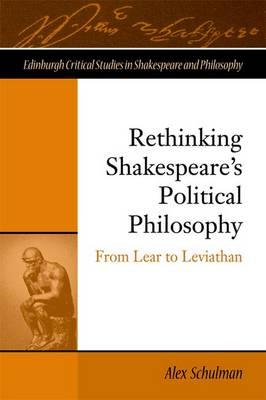Rethinking Shakespeare's Political Philosophy (BOK)
