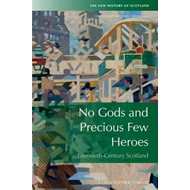 No Gods and Precious Few Heroes (BOK)