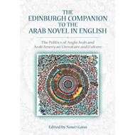 Edinburgh Companion to the Arab Novel in English (BOK)