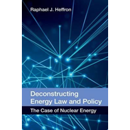 Deconstructing Energy Law and Policy (BOK)