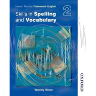 Nelson Thornes Framework English Skills in Spelling and Voca (BOK)