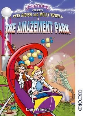 Scientifica Reader Year 8 Scientifica Presents the Amazement (BOK)