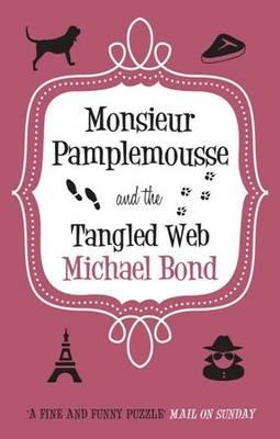 Monsieur Pamplemousse and the Tangled Web (BOK)