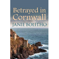 Betrayed in Cornwall (BOK)