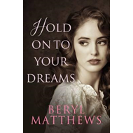 Hold on to Your Dreams (BOK)