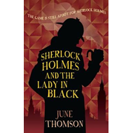 Sherlock Holmes and the Lady in Black (BOK)