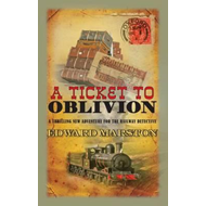 Ticket To Oblivion (BOK)