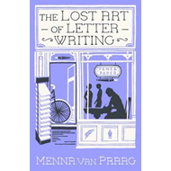 Lost Art of Letter Writing (BOK)