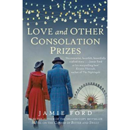 Love and Other Consolation Prizes (BOK)