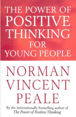 Power of Positive Thinking for Young People (BOK)