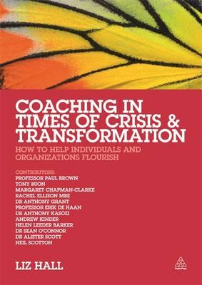 Coaching in Times of Crisis and Transformation (BOK)
