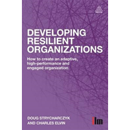 Developing Resilient Organizations (BOK)