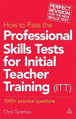 How to Pass the Professional Skills Tests for Initial Teache (BOK)