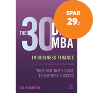 Produktbilde for The 30 Day MBA in Business Finance - Your Fast Track Guide to Business Success (BOK)