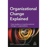 Organizational Change Explained (BOK)
