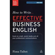 How to Write Effective Business English (BOK)