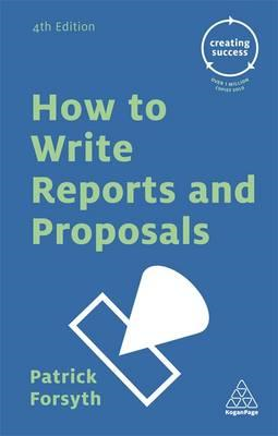 How to Write Reports and Proposals (BOK)