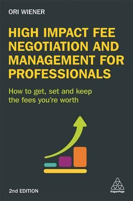 High Impact Fee Negotiation and Management for Professionals (BOK)