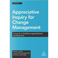 Appreciative Inquiry for Change Management (BOK)