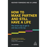 How to Make Partner and Still Have a Life (BOK)