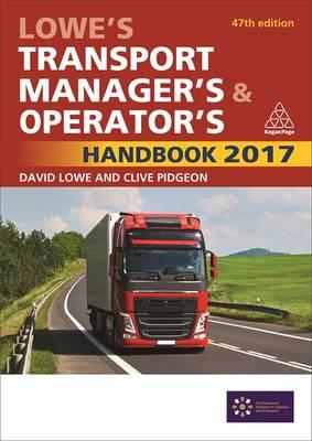 Lowe's Transport Manager's and Operator's Handbook 2017 (BOK)