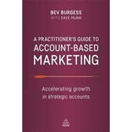 Practitioner's Guide to Account-Based Marketing (BOK)