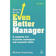 How to be an Even Better Manager (BOK)