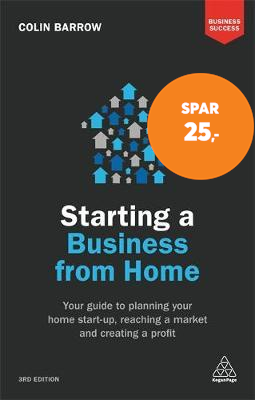 Starting a Business From Home - Your Guide to Planning Your Home Start-up, Reaching a Market and Cre (BOK)