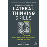 Leader's Guide to Lateral Thinking Skills (BOK)