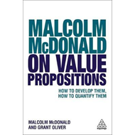 Malcolm McDonald on Value Propositions (BOK)