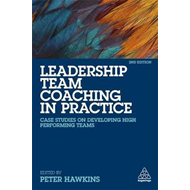 Leadership Team Coaching in Practice (BOK)