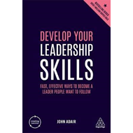 Produktbilde for Develop Your Leadership Skills - Fast, Effective Ways to Become a Leader People Want to Follow (BOK)