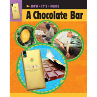 How It's Made: A Chocolate Bar (BOK)